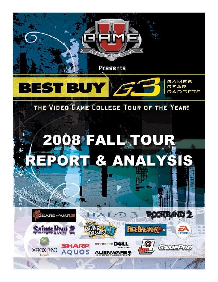 2008 FALL TOUR      REPORT   2008 FALL TOUR REPORT & ANALYSIS