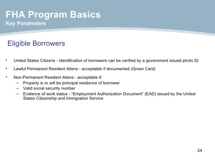 Eligible Borrowers   <ul><li>United States Citizens - Identification of borrowers can be verified by a government issued p...