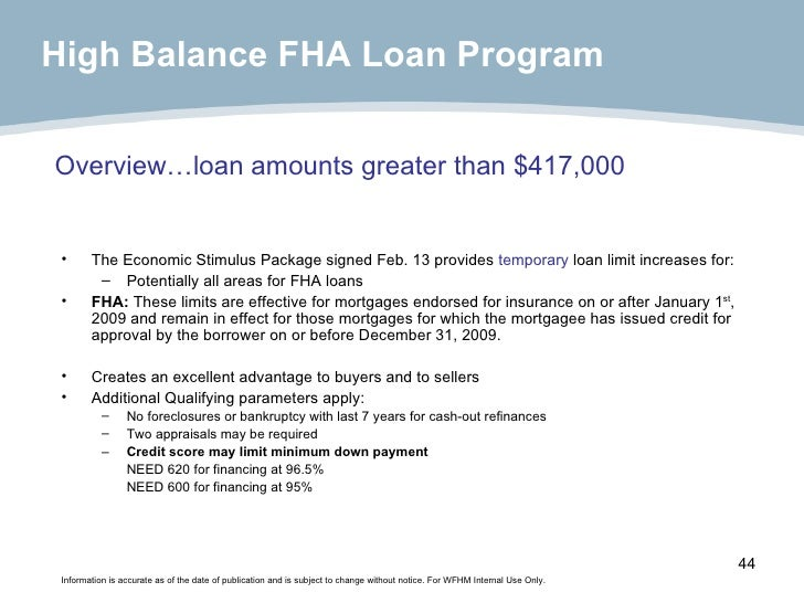 Overview…loan amounts greater than $417,000 <ul><li>The Economic Stimulus Package signed Feb. 13 provides  temporary  loan...