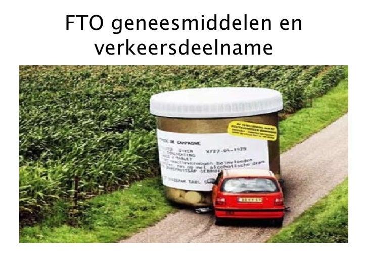 FTO geneesmiddelen en verkeersdeelname