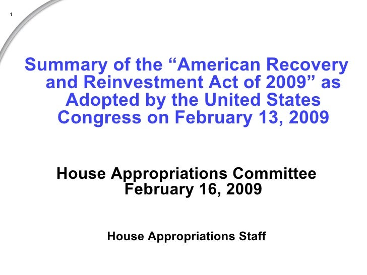 "<ul><li>Summary of the ""American Recovery and Reinvestment Act of 2009"" as Adopted by the United States Congress on Februa..."