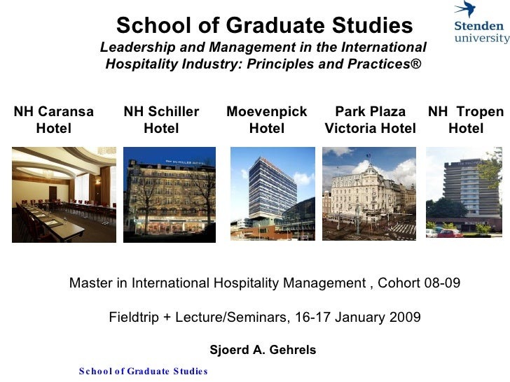 School of Graduate Studies Leadership and Management in the International  Hospitality Industry: Principles and Practices®...
