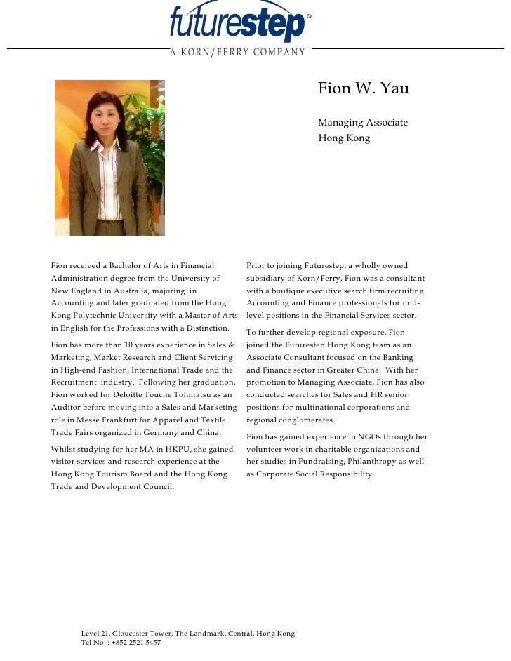 Fion W. Yau                                                                          Managing Associate                   ...