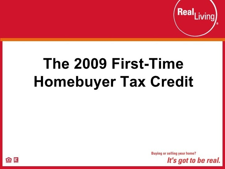 The 2009 First-Time Homebuyer Tax Credit