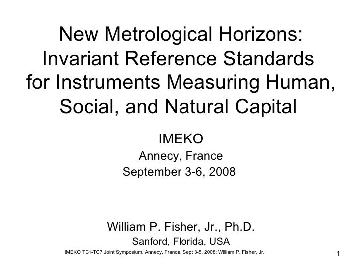 New Metrological Horizons: Invariant Reference Standards  for Instruments Measuring Human, Social, and Natural Capital  Wi...