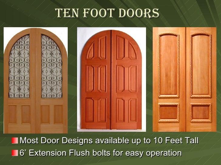 ... 9. Ten Foot Doors ...
