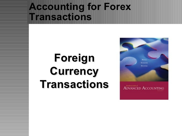 Accounting for Forex Transactions  Foreign Currency Transactions
