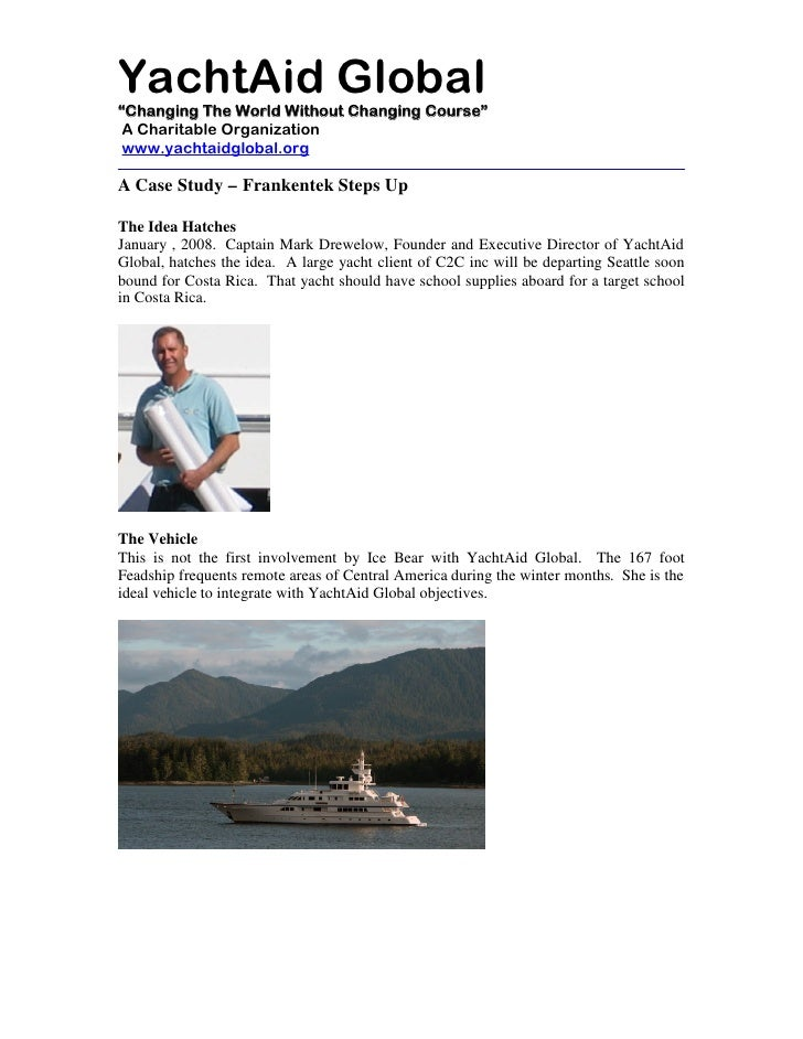 """YachtAid Global """"Changing The World Without Changing Course""""  A Charitable Organization  www.yachtaidglobal.org  A Case St..."""