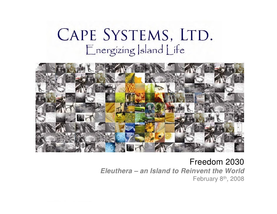 Freedom 2030 Eleuthera – an Island to Reinvent the World                            February 8th, 2008