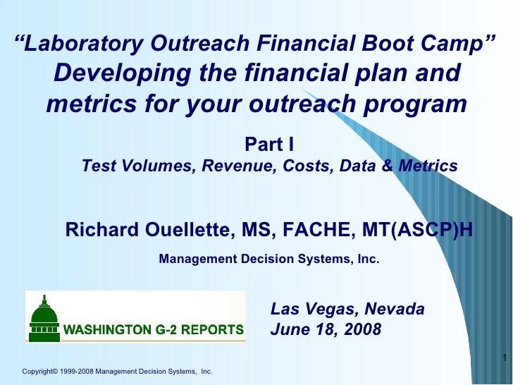 "Copyright© 1999-2008 Management Decision Systems,  Inc. <ul><ul><li></li></ul></ul>"" Laboratory Outreach Financial Boot Ca..."