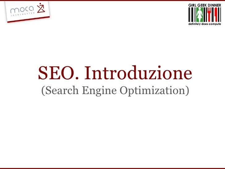 SEO. Introduzione (Search Engine Optimization)