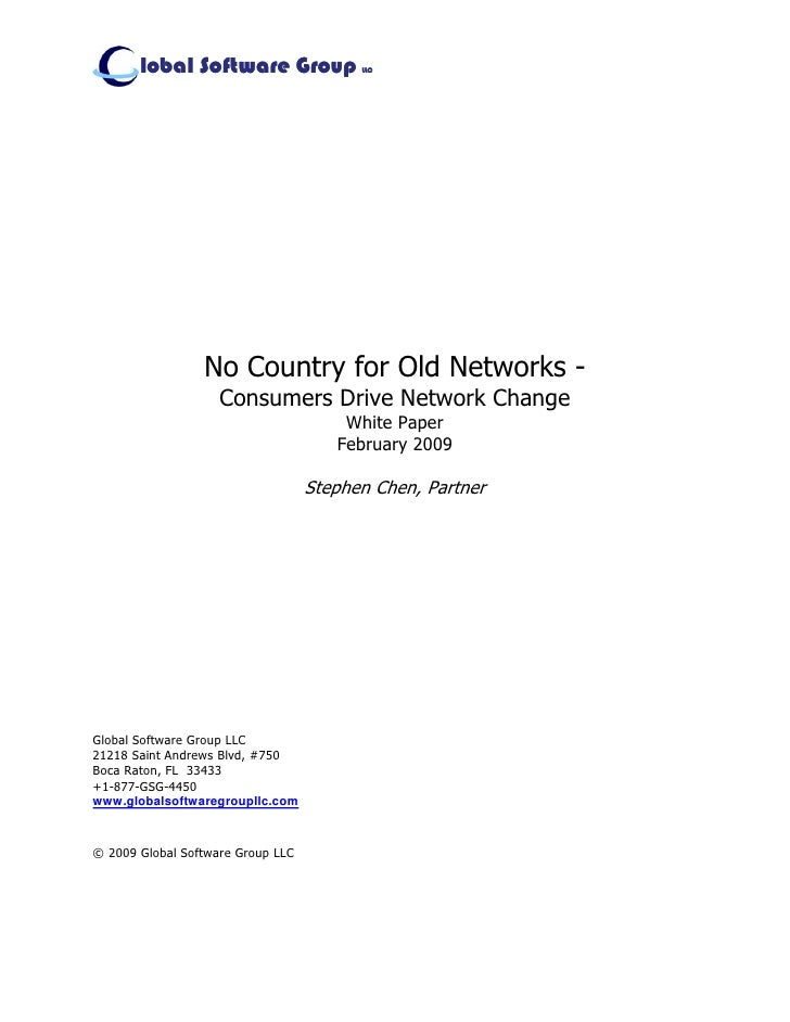 lobal Software Group              LLC                      No Country for Old Networks -                     Consumers Dri...