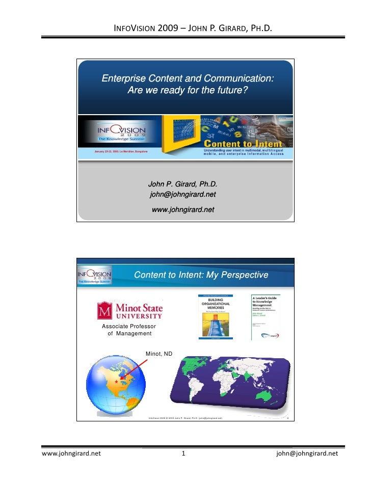 INFOVISION 2009– JOHN P.GIRARD,PH.D.                         Enterprise Content and Communication:                     ...