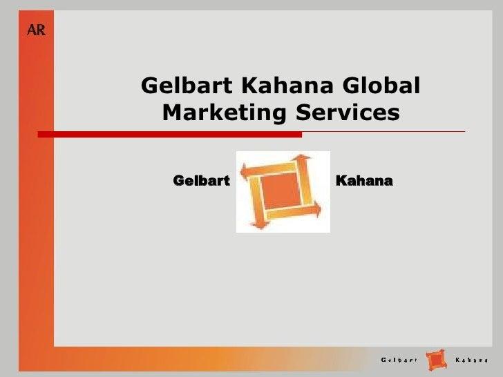 Gelbart Kahana Global  Marketing Services    Gelbart     Kahana