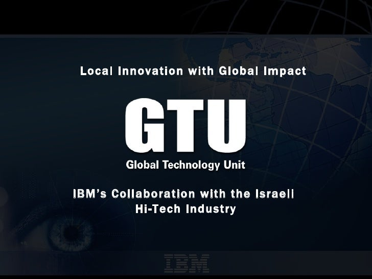 IBM's Collaboration with the Israeli  Hi-Tech Industry Local Innovationwith Global Impact