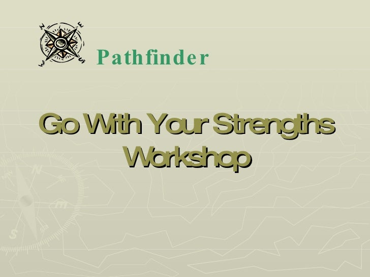 Go With Your Strengths Workshop Pathfinder
