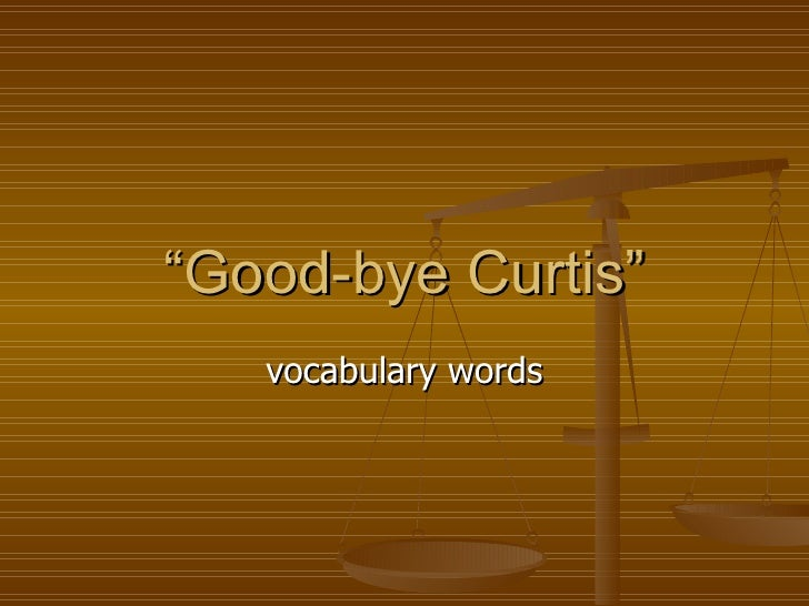 """ Good-bye Curtis"" vocabulary words"