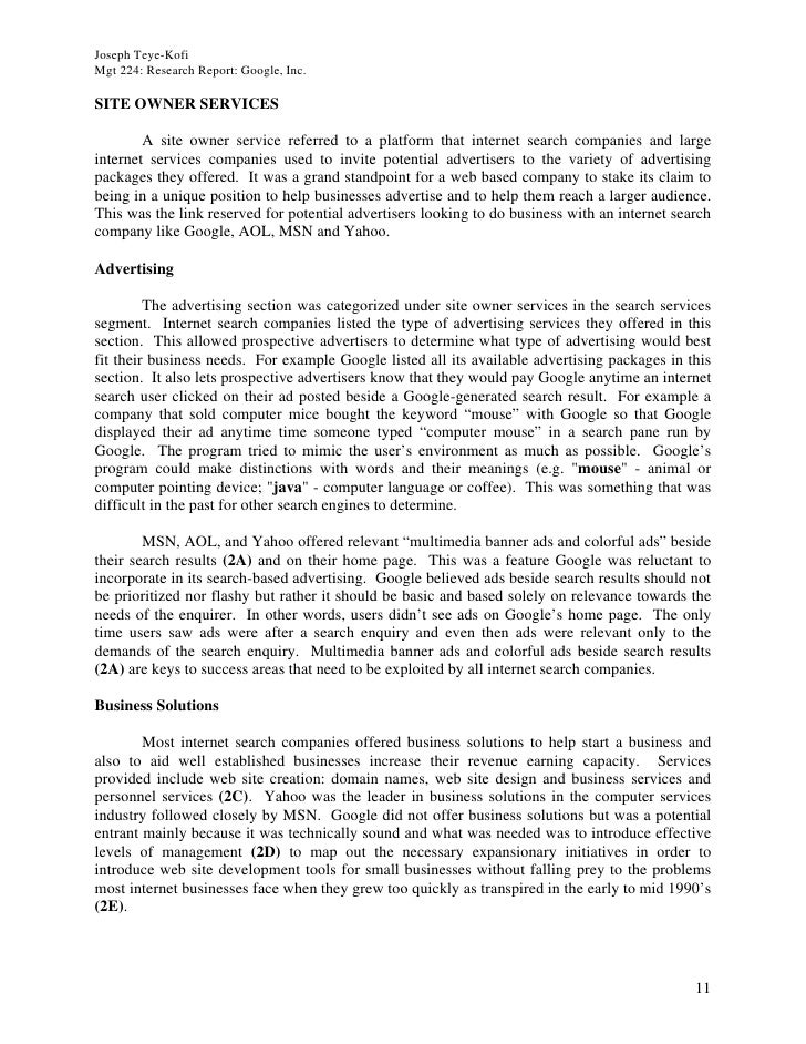 Joseph Teye-Kofi Mgt 224: Research Report: Google, Inc.  SITE OWNER SERVICES          A site owner service referred to a p...