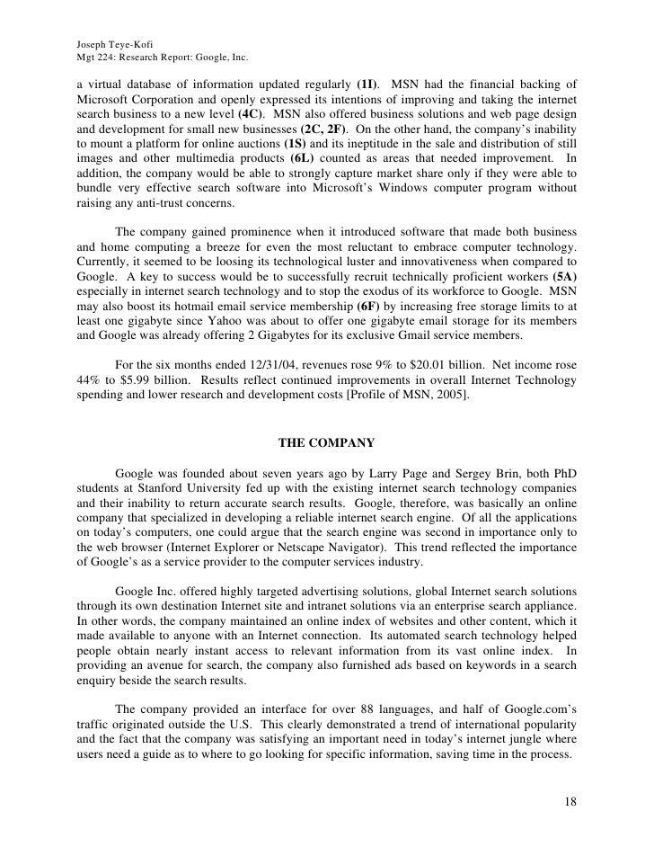 Joseph Teye-Kofi Mgt 224: Research Report: Google, Inc.  a virtual database of information updated regularly (1I). MSN had...