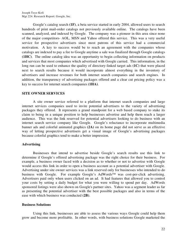 Joseph Teye-Kofi Mgt 224: Research Report: Google, Inc.          Google's catalog search (1F), a beta service started in e...