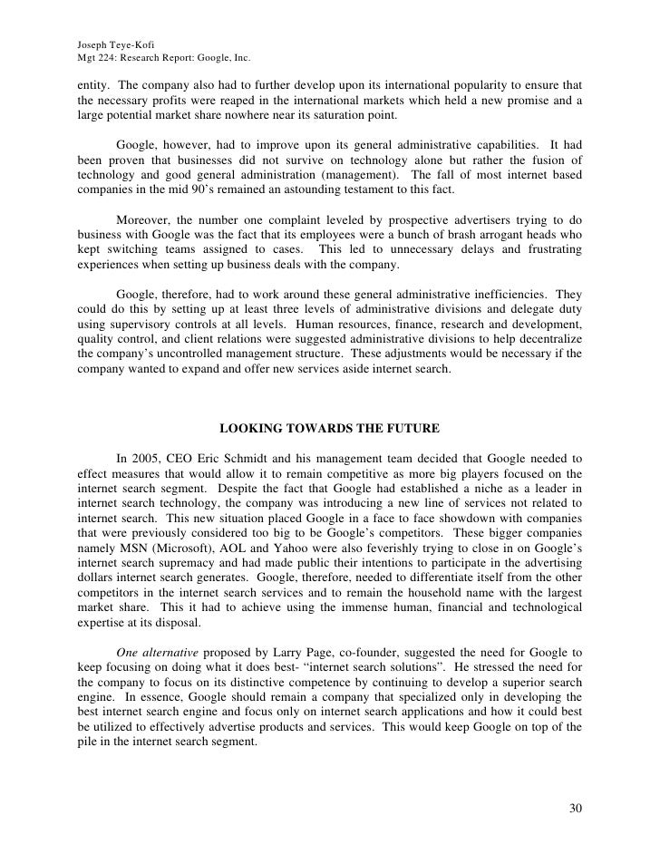 Joseph Teye-Kofi Mgt 224: Research Report: Google, Inc.  entity. The company also had to further develop upon its internat...