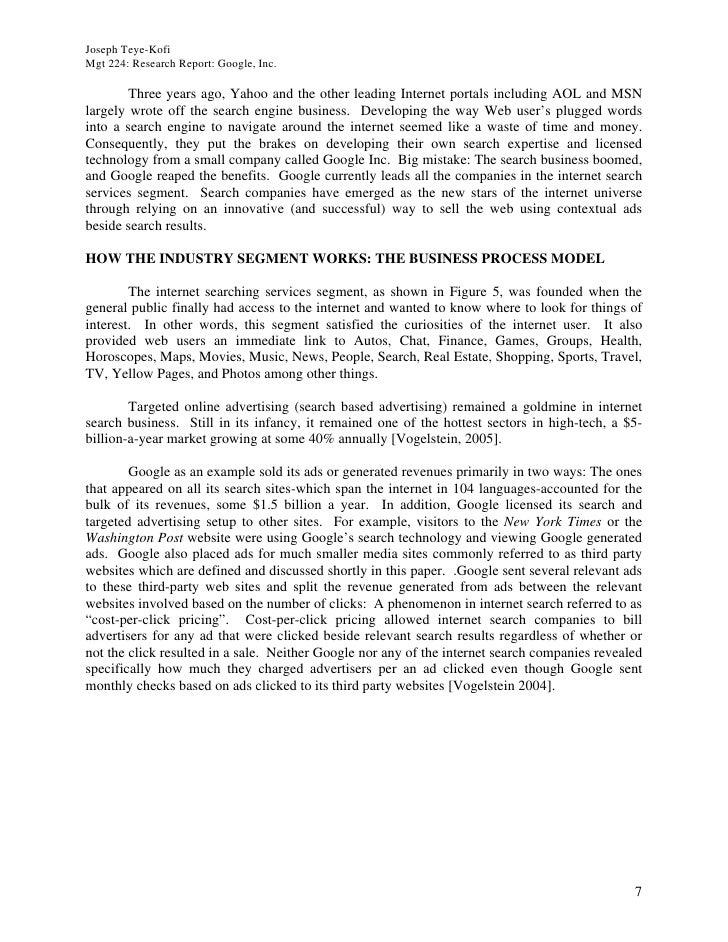 Joseph Teye-Kofi Mgt 224: Research Report: Google, Inc.          Three years ago, Yahoo and the other leading Internet por...