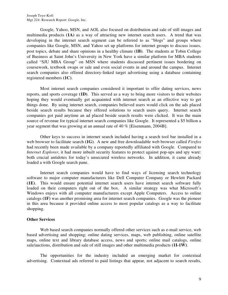 Joseph Teye-Kofi Mgt 224: Research Report: Google, Inc.          Google, Yahoo, MSN, and AOL also focused on distribution ...