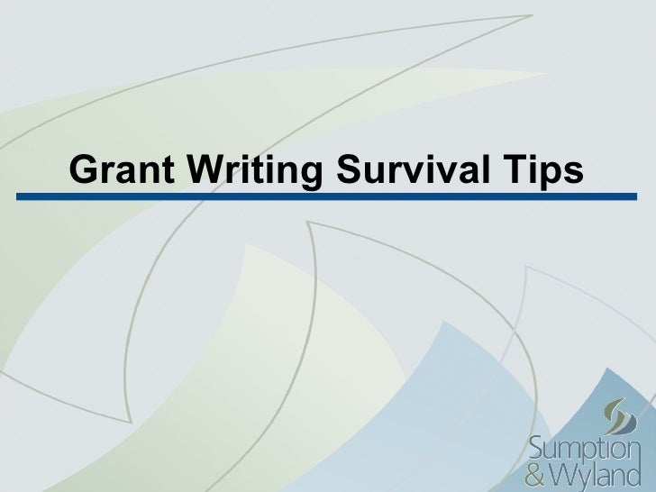 Grant Writing Survival Tips