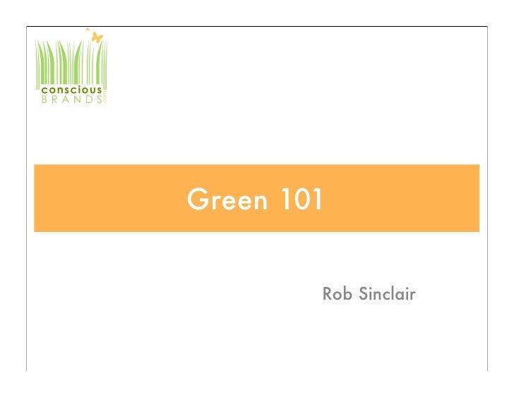 Green 101           Rob Sinclair