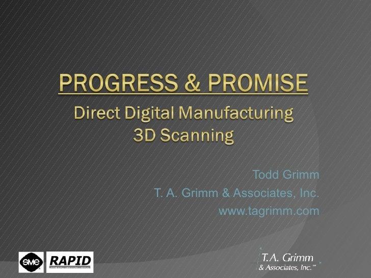 Todd Grimm T. A. Grimm & Associates, Inc. www.tagrimm.com