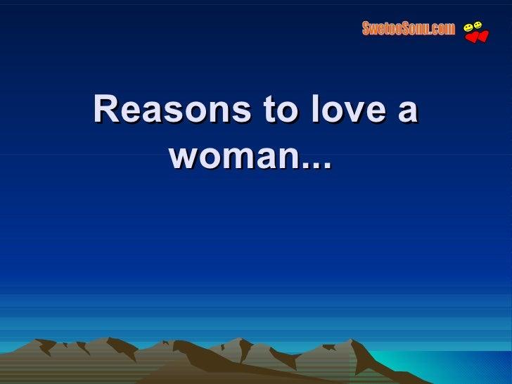 Reasons to love a woman...   SwetooSonu.com