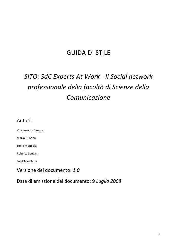 GUIDA DI STILE        SITO: SdC Experts At Work - Il Social network       professionale della facoltà di Scienze della    ...
