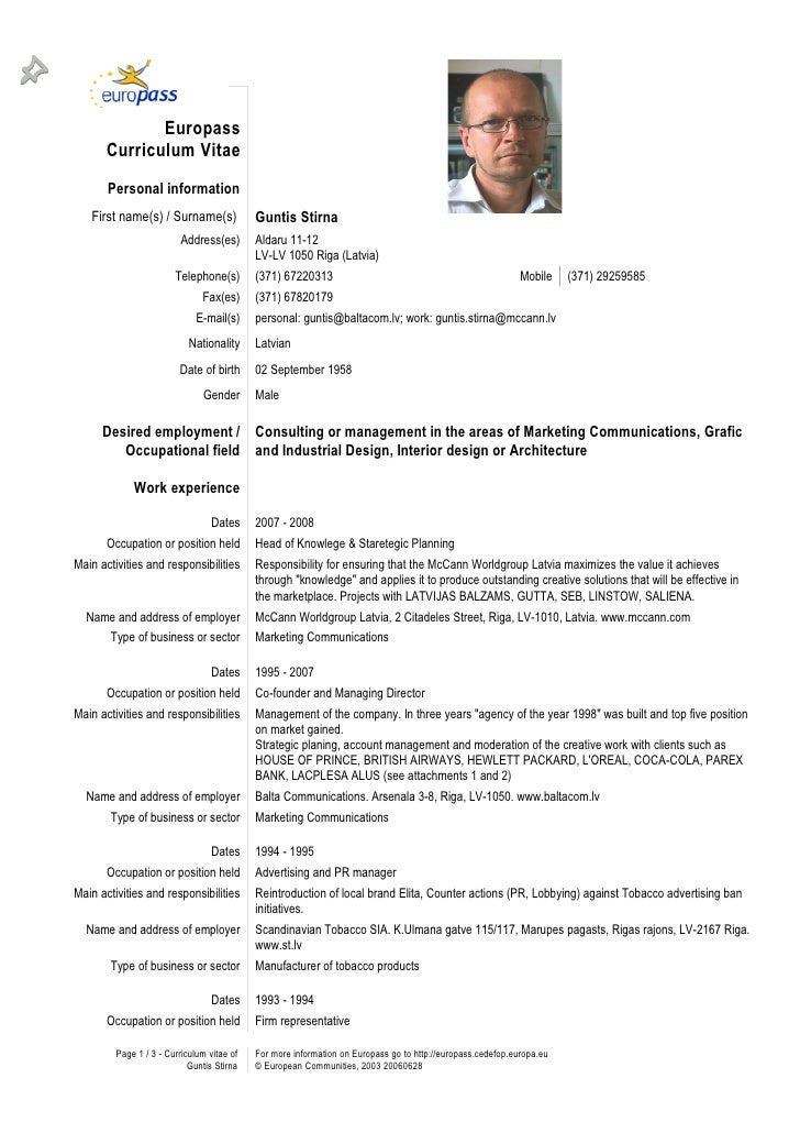 Europass        Curriculum Vitae         Personal information                                             Guntis Stirna   ...