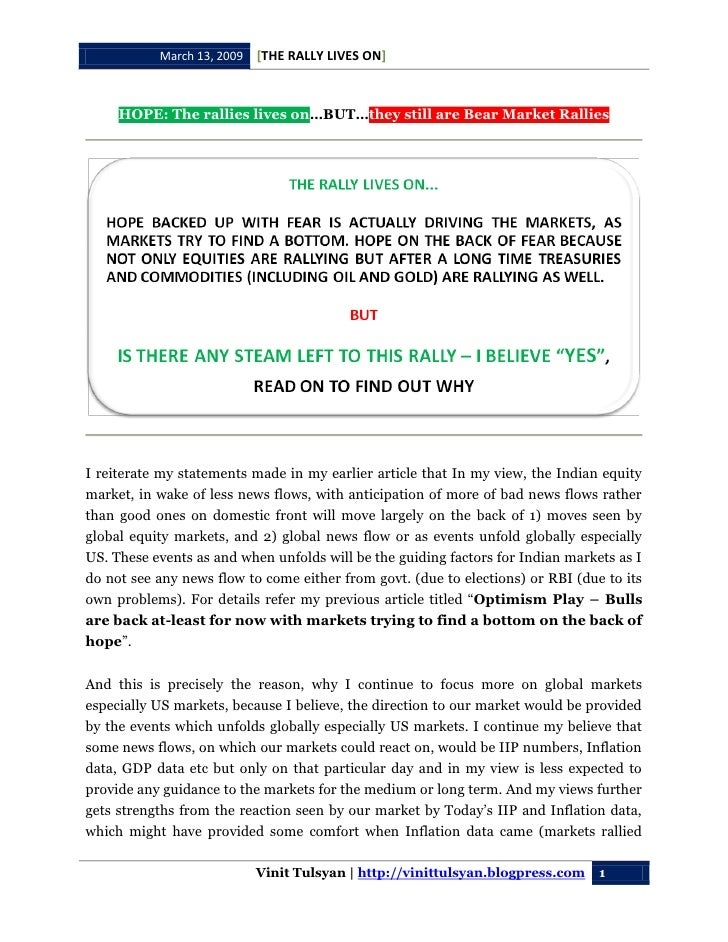 [THE RALLY LIVES ON]            March 13, 2009         HOPE: The rallies lives on…BUT…they still are Bear Market Rallies  ...