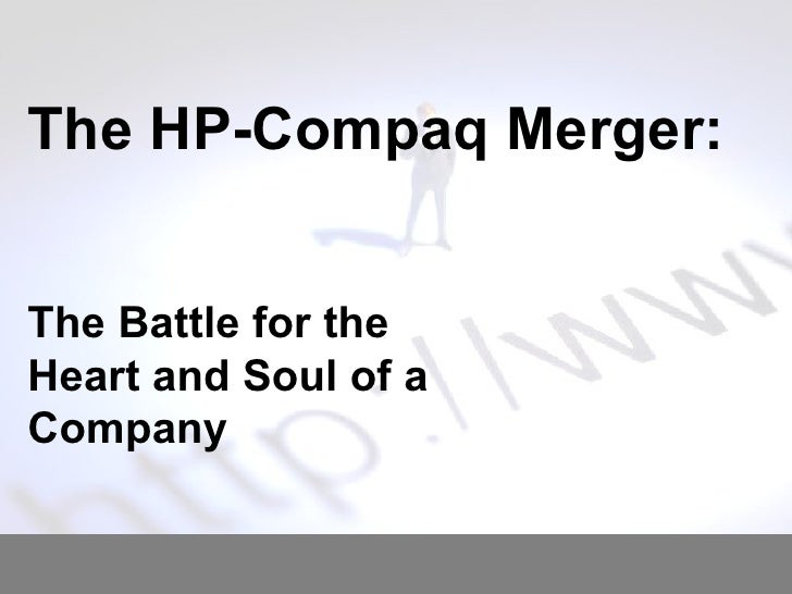 hp compaq mergers Hewlett-packard swot analysis strengths hewlett-packard is a global technology company and after its merger with compaq it became world 's biggest computer hardware and peripherals company in the world, ranking 20 in the fortune 500 list.