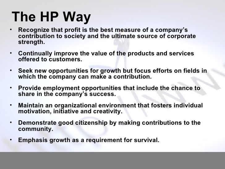 the hp way The hp way: how bill hewlett and i built our company (collins business essentials) [david packard] on amazoncom free shipping on qualifying offers much more personal than standard corporate histories, david packard's the hp way provides insights into managing and motivating people and inspiration for would–be entrepreneurs.