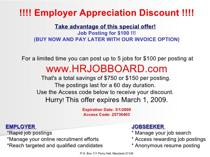 !!!! Employer Appreciation Discount !!!! Take advantage of this special offer!   Job Posting for $100 !!! (BUY NOW AND PAY...