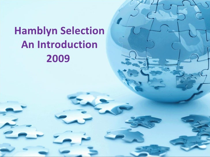 Hamblyn Selection An Introduction 2009
