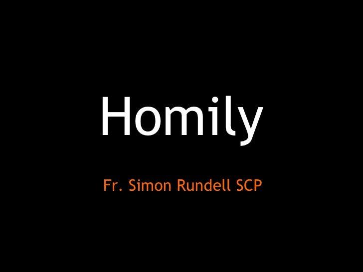 Homily Fr. Simon Rundell SCP