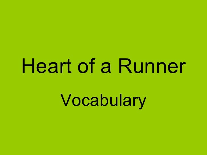 Heart of a Runner Vocabulary