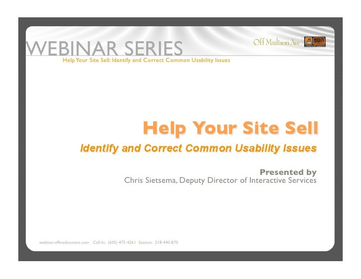 Help Your Site Sell: Identify and Correct Common Usability Issues                                                         ...