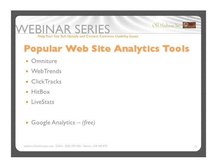 Help Your Site Sell: Identify and Correct Common Usability Issues       Omniture   WebTrends   ClickTracks   HitBo...