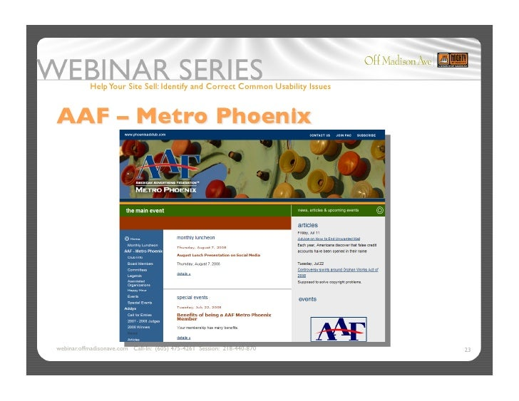 Help Your Site Sell: Identify and Correct Common Usability Issues     webinar.offmadisonave.com Call-In: (605) 475-4261 Se...