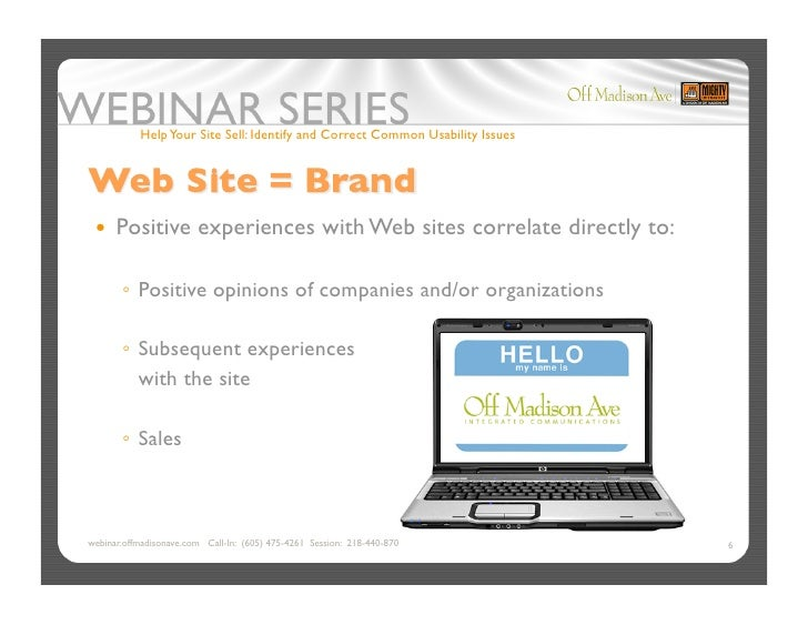 Help Your Site Sell: Identify and Correct Common Usability Issues       Positive            experiences with Web sites c...