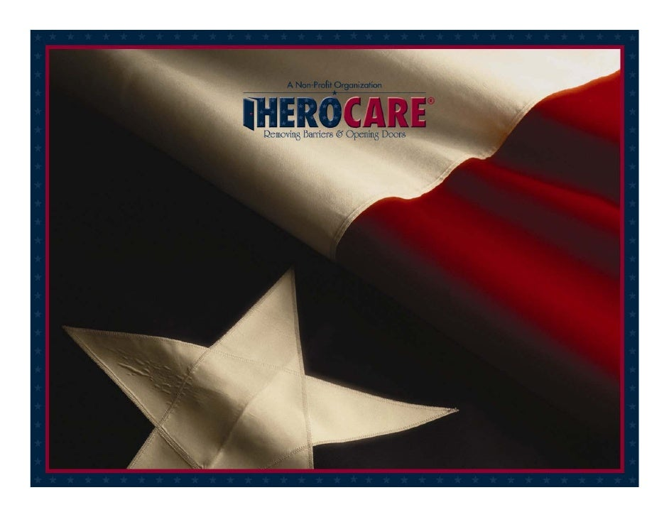Copyright © 2008 Herocare, Inc. All Rights Reserved.