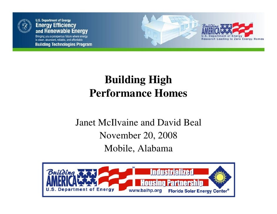 Building High    Performance Homes  Janet McIlvaine and David Beal       November 20, 2008        Mobile, Alabama