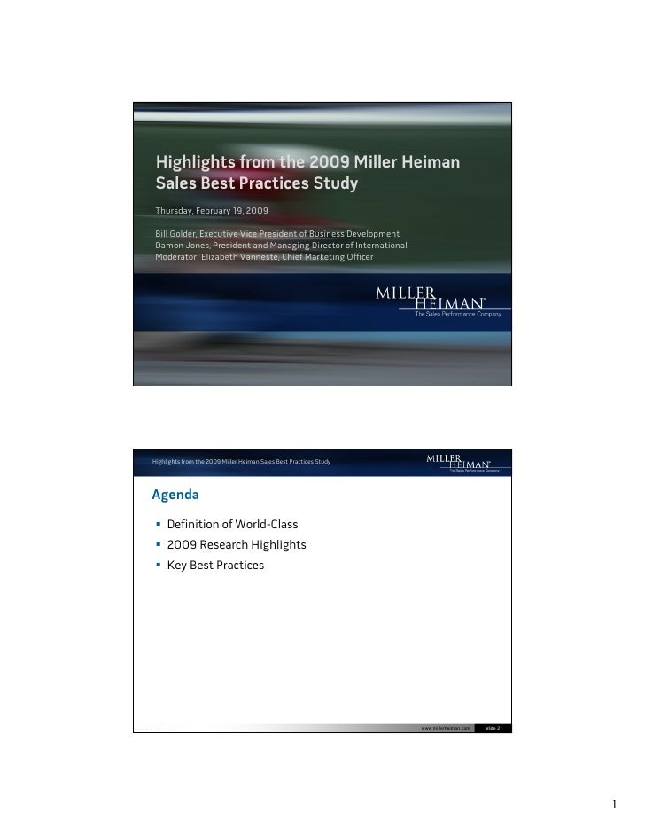 Highlights from the 2009 Miller Heiman                 Sales Best Practices Study                 Thursday, February 19, 2...