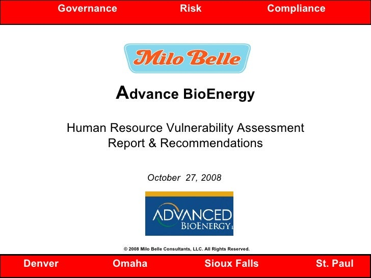 A dvance BioEnergy Human Resource Vulnerability Assessment Report & Recommendations October  27, 2008  Governance  Risk  C...