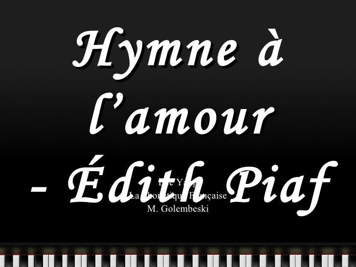 Hymne  à  l'amour - Édith   Piaf Bee Yang La Phonétique Française M. Golembeski