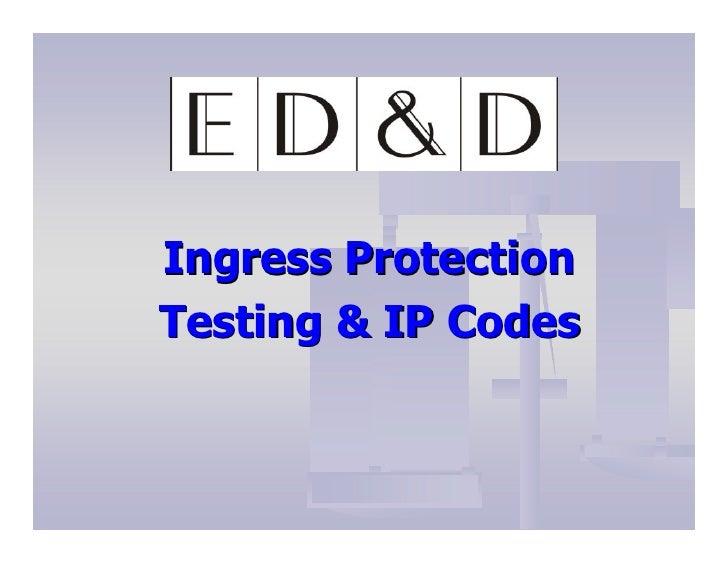 Ingress Protection Testing & IP Codes